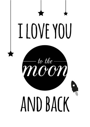 Tekstposter I Love Your To The Moon And Back Babykamer Kinderkamer